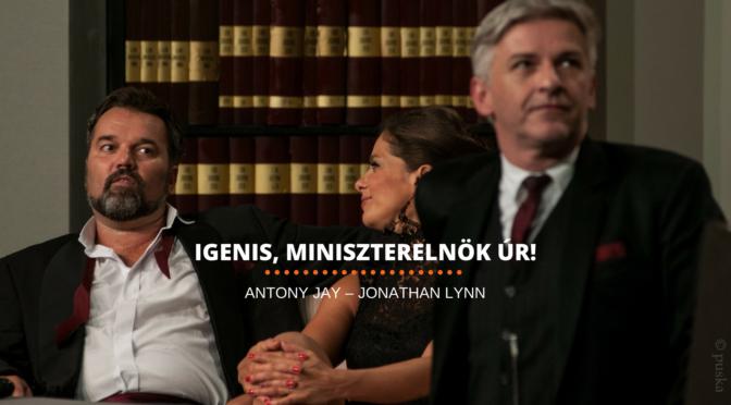 Jay-Lynn: Igenis, miniszterelnök úr!