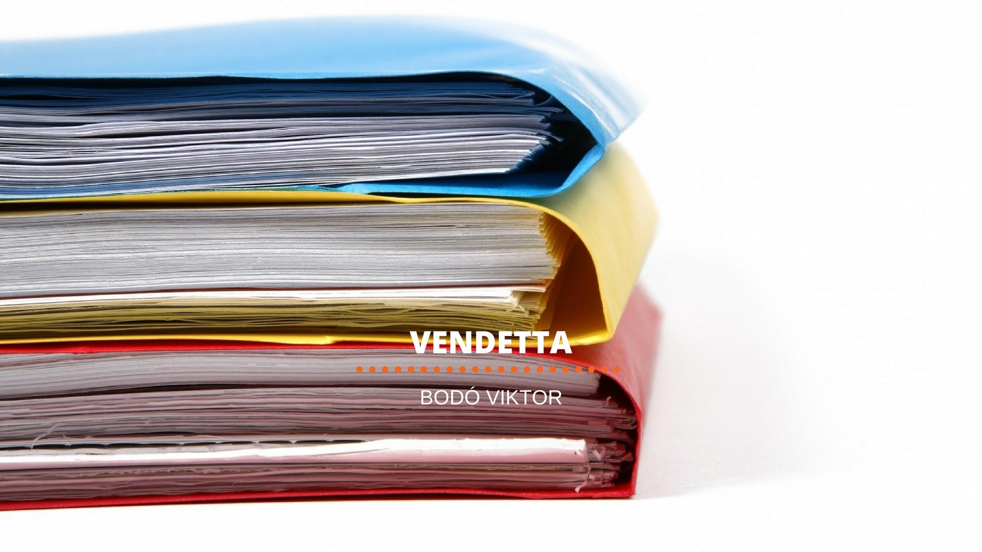 Bodó: Vendetta